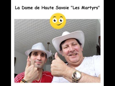 """Le Groupe """" Les Martyrs """" chante Francis Cabrel - la Dame de Haute Savoie"""