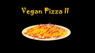 Vegan Pizza Ii