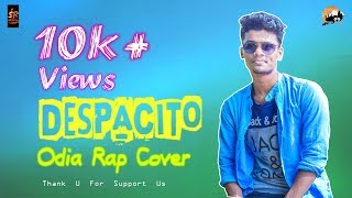 """DESPACITO"" ( Odia Rap Mix Cover ) | Rapper RS | Luis Fonsi, Daddy Yankee | Justin Bieber"