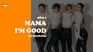 Line Distribution: Miss A - Mama I'm Good
