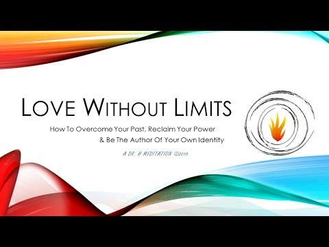 Love Without Limits - Be The Author of Your Own Identity