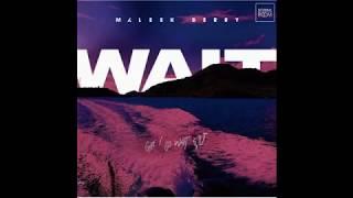 Maleek Berry - Wait | Lyrics