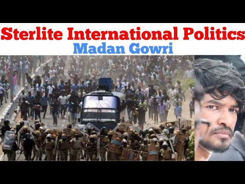 Sterlite International Politics | Tamil | Madan Gowri | MG