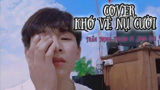 Khó Vẽ Nụ Cười | Video Hoạt Hình | Trần Minh Thuận ft AnnChi