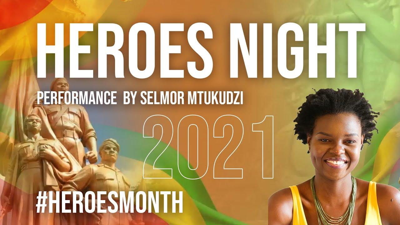 Download SELMOR MTUKUDZI PERFORMANCE | HEROES NIGHT | 2021