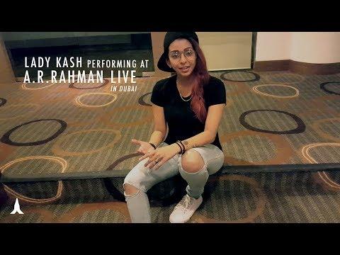 catch-lady-kash-@-a.-r.-rahman-live-2017- -dubai,-uae