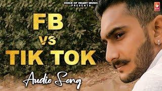 FB vs Tik Tok (Audio) New Haryanvi Songs Haryanavi 2019  Bj Panchal ,Ajesh Kumar  Vohm