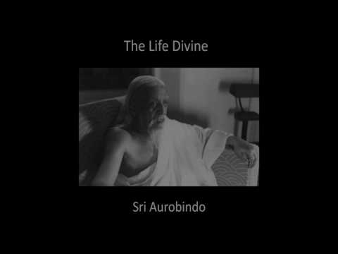 THE LIFE DIVINE BY SRI AUROBINDO BOOK 01 CHAPTER 01