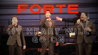 Forte - My Heart Will Go On - Carnegie Hall Debut