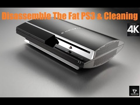 Disassemble The Fat PS3 & Cleaning