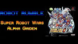 Robot Rumble: Super Robot Wars Alpha Gaiden (St45 pt.B)