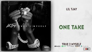 Lil Tjay - One Take (True 2 Myself)