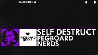 Self Destruct - Pegboard Nerds 1 Hour edition