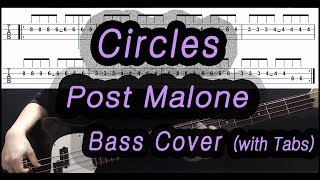 Post Malone - Circles (Bass cover with tabs)