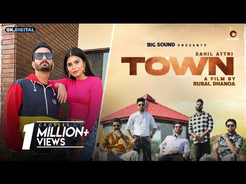 TOWN ( Full Video ) : Sahil Attri Ft Big Kids | New Punjabi Song 2021