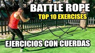 TOP 10 BATTLE ROPE EXERCISES || EJERCICIOS CON CUERDAS DE COMBATE