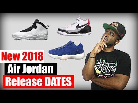 Updated Jordan Release Dates 2018