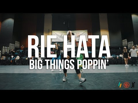 BIG THINGS POPPIN' - TI | RIE HATA CHOREOGRAPHY