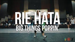 BIG THINGS POPPIN' - TI | RIE HATA CHOREOGRAPHY