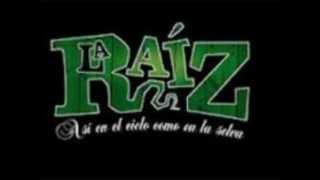 La Raíz - A la Sombra de la Sierra con letra