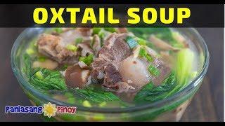 How to Cook Oxtail Soup (Buntot ng Baka)