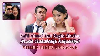 Raffi Ahmad Feat Nagita Slavina Masih Sahabatku Kekasihku Lirik Karaoke.mp3