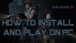 How to install Gears of War 4 on PC