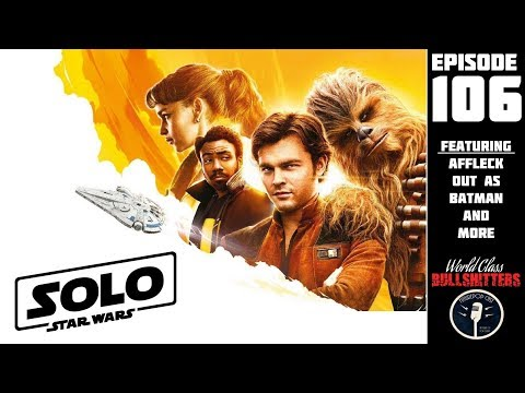 The Story of Solo: A Star Wars Story - WCBs106