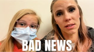 BAD NEWS! 😷Dr appointment didn't go well