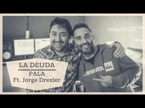 LA DEUDA - PALA (Invit. Jorge Drexler) - OFICIAL-