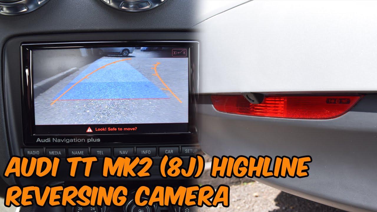 audi tt tts ttrs mk2 8j reversing camera retrofit youtube rh youtube com