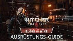 Witcher 3: Blood & Wine Ausrüstungssets Guide