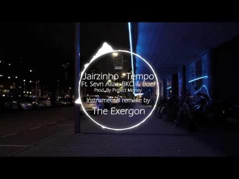 Jairzinho - Tempo ft. Sevn Alias, BKO & Boef INSTRUMENTAL (PROD. BY The Exergon)