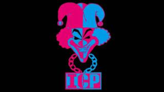 ICP - Carnival of Carnage - Never Had it Made