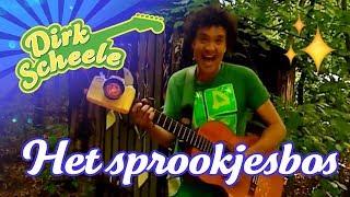Dirk Scheele - Sprookjesbos