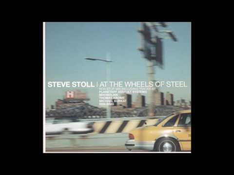 Steve Stoll - At The Wheels Of Steel 2001