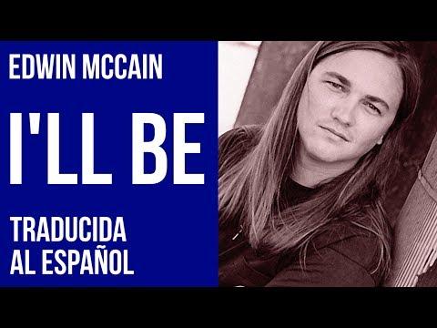 Edwin McCain - I'll Be (Subtitulada al Español)