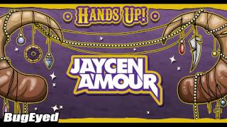 [Electro House] Jaycen A'mour - Hands Up! [BugEyed Records]