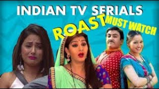 Funny Indian TV Serials Roast 🤣 | ft. gopi bahu, nagin |roast #21