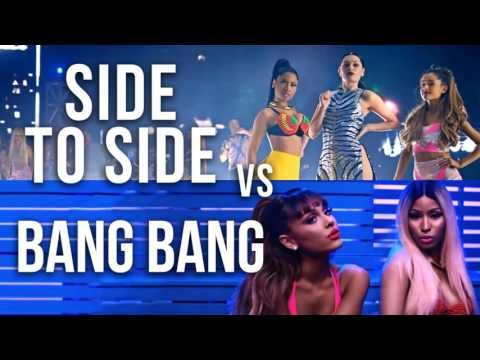 MASHUP - Side to Side vs Bang Bang (Ariana Grande, Nicki Minaj, Jessie J)