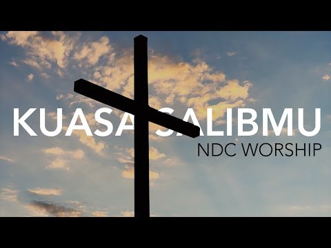 Kuasa SalibMu ( Album Faith/NDC Worship Live Recording)