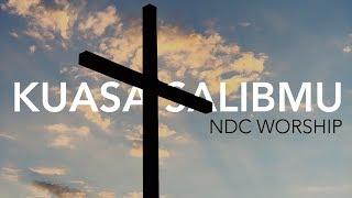 NDC Worship - Kuasa SalibMu (Live Performance)