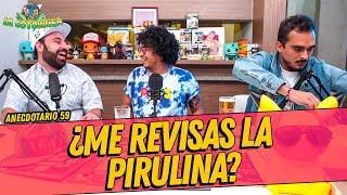 La Cotorrisa - Anecdotario 59 - ¿Me revisas la pirulina? Ft. Sandro Ruíz