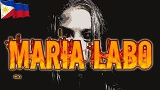 Maria Labo - Urban Legend