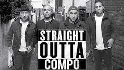 STRAIGHT OUTTA COMPO     OUTSIDE EDITION - OFFICIAL GLOBAL TRAILER