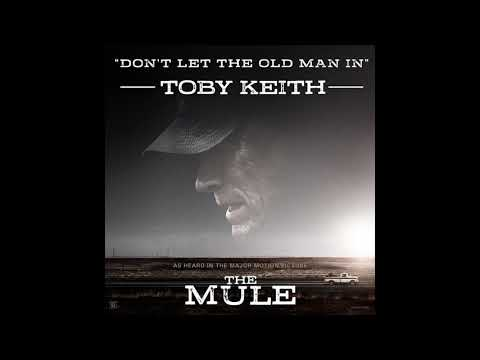 Don't Let The Old Man In   The Mule OST