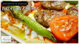 Eskisehir&#39in meshur Balaban kebabıFigen Ararat