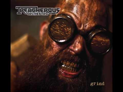 TREACHEROUS ORCHESTRA GRIND FULL ALBUM (2015)