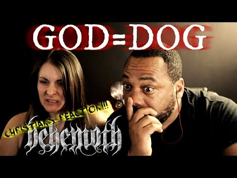 Christians React To Behemoth God=Dog!!