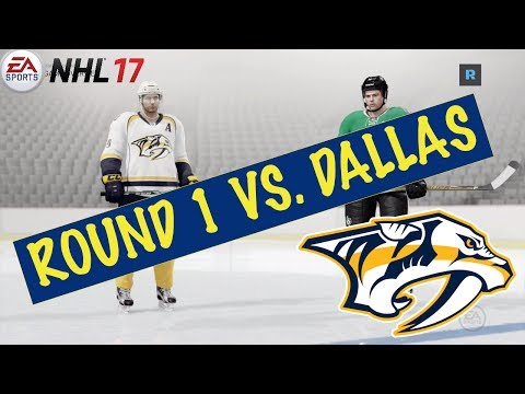 ROUND 1 VS. DALLAS - NHL 17 - Nashville Predators Franchise Mode Ep. 8